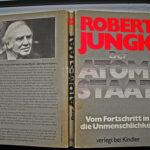 »Der Atom-Staat. Vom Fortschritt in die Unmenschlichkeit.« (1977) – Robert Jungk reread in 2011 as a Cassandra-Cry of the Fukushima-DBA