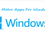 5 Best Metro Applications For Window 8